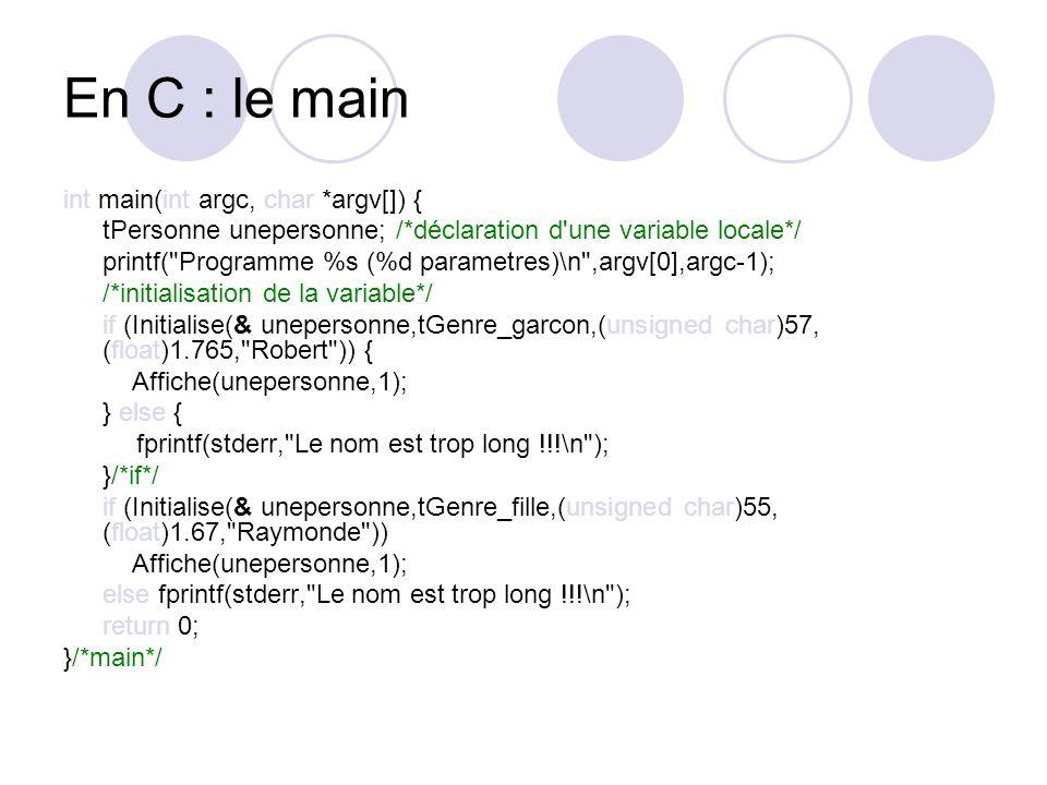 En C : le main int main(int argc, char *argv[]) {